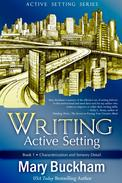 Writing Active Setting Book 1: Characterization and Sensory Detail