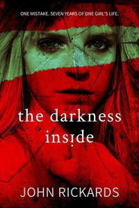 The Darkness Inside: Writer's Cut