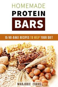 Homemade Protein Bars: 15 No-Bake Recipes To Help Your Diet