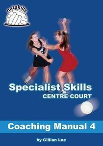 Specialist Skills Centre Court - Coaching Manual 4