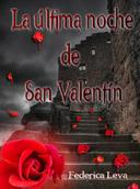 La Última Noche De San Valentín