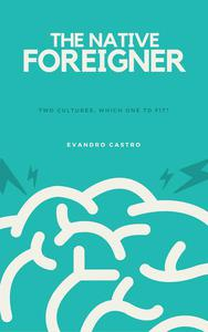 The Native Foreigner - part 1
