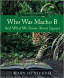 Who Was Macho B and What We Know about Jaguars