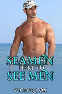 Seaman Here to See Men