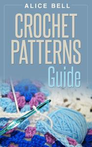 Crochet Patterns Guide