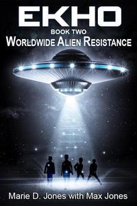EKHO 2: Worldwide Alien Resistance