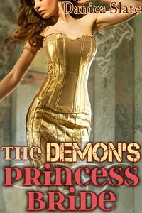 The Demon's Princess Bride - A Fairy Tale