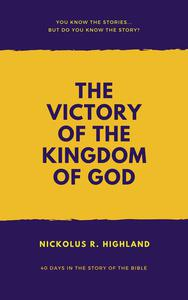 The Victory of the Kingdom of God