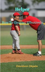 Helper - How to Counsel Effectively