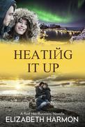 Heating It Up: A Red Hot Russians Novella