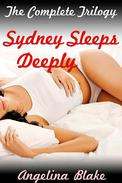 Sydney Sleeps Deeply: The Complete Trilogy