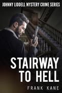 Stairway To Hell: Johnny Liddell Mystery Crime Series
