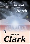 The Jewel of the North, Books 1 & 2--An Archon fantasy