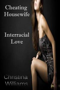 Cheating Housewife Interracial Love
