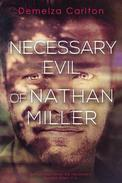 Necessary Evil of Nathan Miller