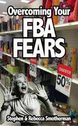 Overcoming Your FBA Fears