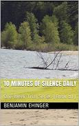 10 Minutes of Silence Daily : One Week Trial Series (Book #1)