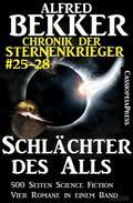 Alfred Bekker - Chronik der Sternenkrieger: Schlächter des Alls