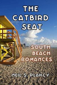 The Catbird Seat: South Beach Romances