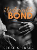 Undeniable Bond