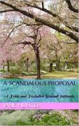 A Scandalous Proposal: A Pride and Prejudice Sensual Intimate