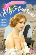 Polly, Amorous: Vol 1: Valentine, Nebraska