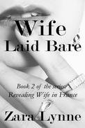 Wife Laid Bare