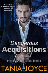 Dangerous Acquisitions - Strictly Business Book 2