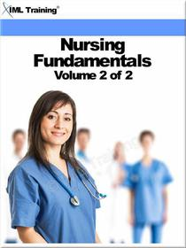 Nursing Fundamentals Volume 2 of 2 (Nursing)