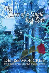 The Curse of a Single Red Rose