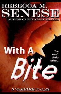 With a Bite: 5 Vampire Tales