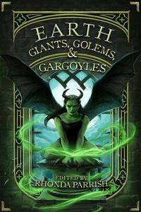 Earth: Giants, Golems, & Gargoyles