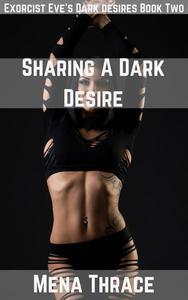 Sharing A Dark Desire