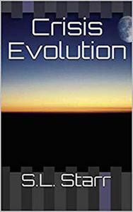 Crisis Evolution