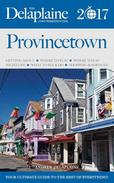 Provincetown - The Delaplaine 2017 Long Weekend Guide