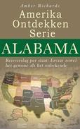 Amerika Ontdekken Serie Alabama - Reisverslag per staat Ervaar zowel het gewone als het onbekende