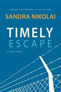 Timely Escape