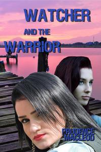 Watcher and the Warrior