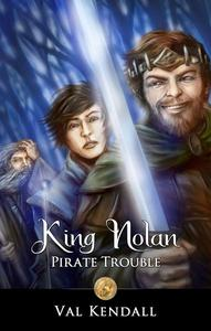 King Nolan - Pirate Trouble