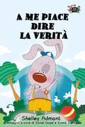 A me piace dire la verità (I Love to Tell the Truth Italian Edition)