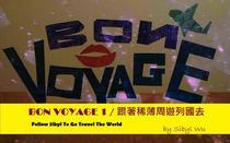 BON VOYAGE 1-Follow Sibyl To Go Travel The World