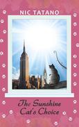 The Sunshine Cat's Choice