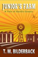 Junior's Farm - A Tale Of Sardis County
