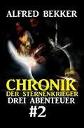 Chronik der Sternenkrieger: Drei Abenteuer #2