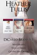 DiCarlo Brides boxed set, Books 5, 6, 7 (Wild Hearts, The Last Bride, Getting Her Groom)