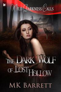 The Dark Wolf of Lost Hollow