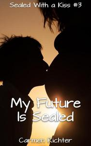 My Future Is Sealed