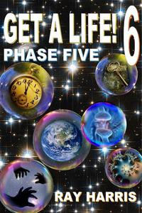 Get a Life! Phase 5
