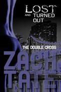 Lost and Turned Out: The Double Cross