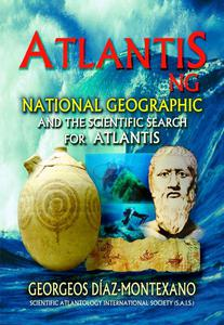 ATLANTIS . NG National Geographic  and the scientific search for Atlantis